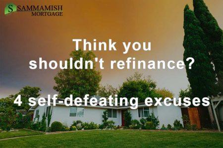 Refinance Excuses