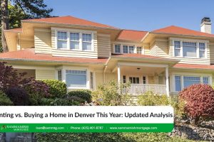 Renting vs. Buying a Home in Denver, a 2021 Analysis