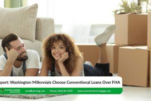 Report: Washington Millennials Choose Conventional Loans Over FHA