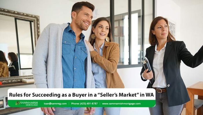 Rules for Succeeding as a Buyer in a Sellers Market in WA