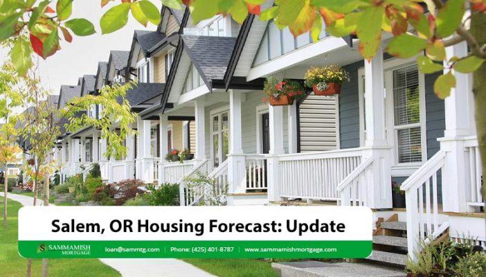 Salem OR Housing Forecast