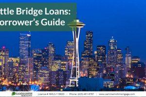 Seattle Bridge Loans: A Borrower's Guide