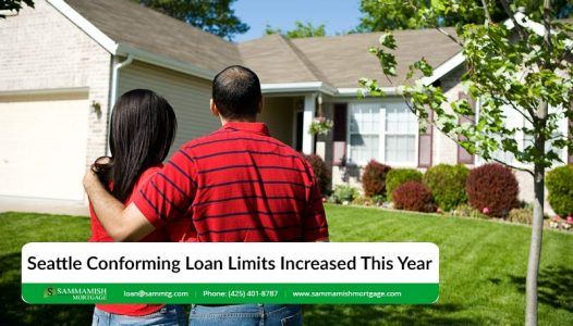 Seattle Conforming Loan Limits Increased this year