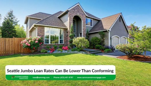 Seattle Jumbo Loan Rates Can Be Lower Than Conforming