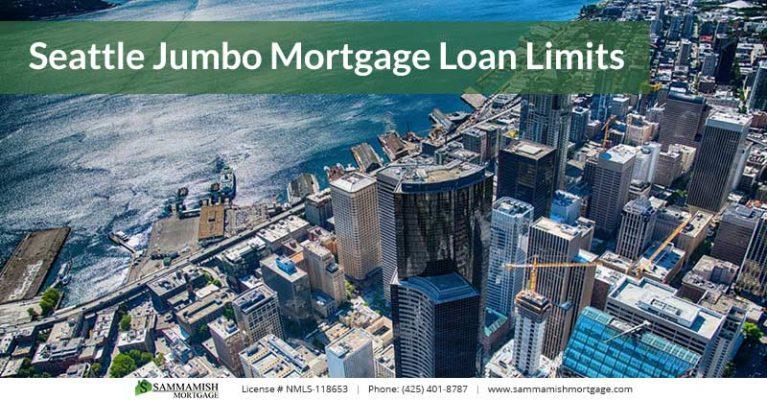 Seattle Jumbo Mortgage Loan Limits