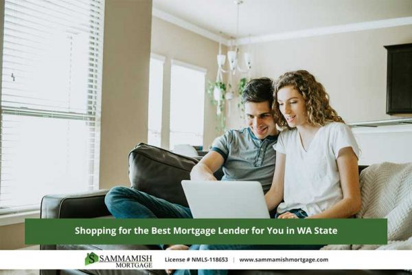 Shopping for the Best Mortgage Lender for You in WA State