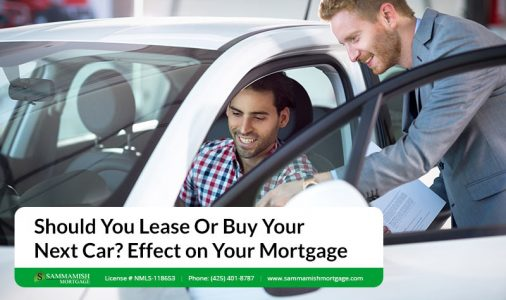 Should You Lease Or Buy Your Next Car Effect on Your Mortgage