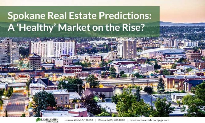 Spokane Real Estate Predictions A Healthy Market on the Rise