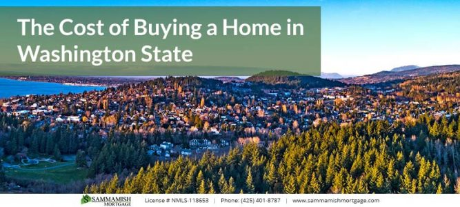 The Cost of Buying a Home in Washington State