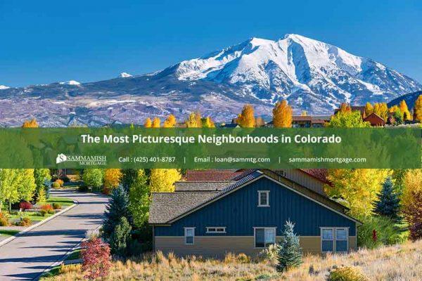The Most Picturesque Neighborhoods in Colorado