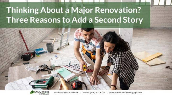 Thinking About a Major Renovation Three Reasons to Add a Second Story