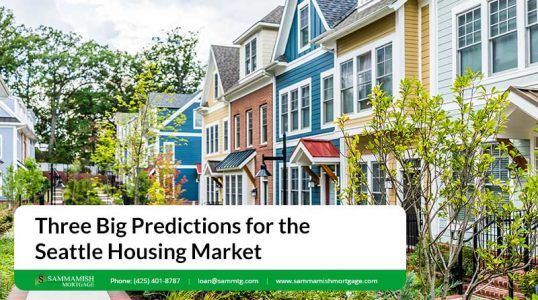 Three Big Predictions for the Seattle Housing Market