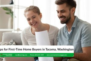 Tips for First-Time Home Buyers in Tacoma, Washington: 2021