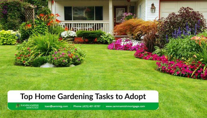 Top Home Gardening Tasks to Adopt
