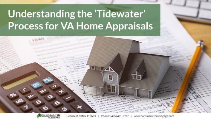 Understanding the Tidewater Process for VA Home Appraisals