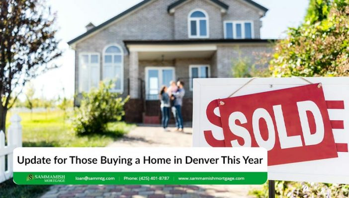 Update for Those Buying a Home in Denver This Year