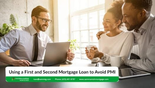 Using a First and Second Mortgage Loan to Avoid PMI
