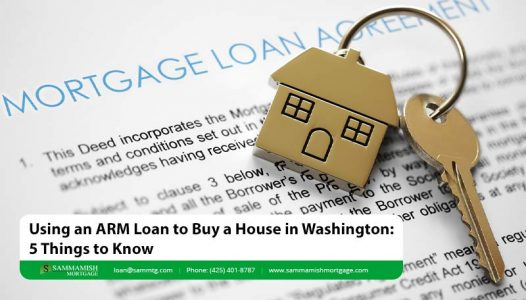 Using an ARM Loan to Buy a House in Washington  Things to Know