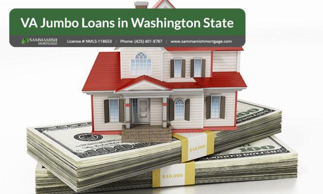 VA Jumbo Loans in Washington State