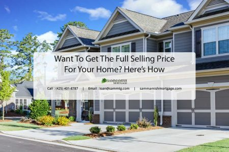 Want To Get The Full Selling Price For Your Home Heres How