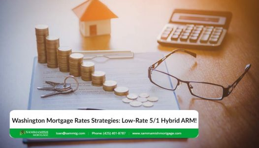 Washington Mortgage Rates Strategies Low Rate   Hybrid ARM