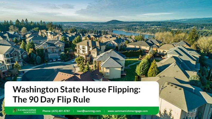 WA State House Flipping The 90 Day Flip Rule