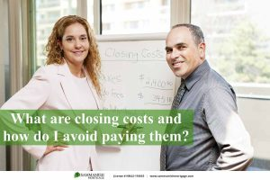 What Are Closing Costs and How Do I Avoid Paying Them?