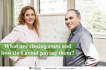 What Are Closing Costs And How Do I Avoid Paying Them