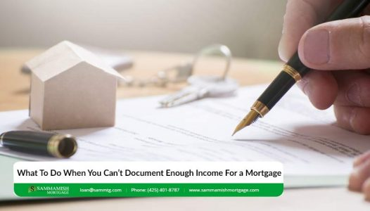 What To Do When You Cant Document Enough Income For a Mortgage