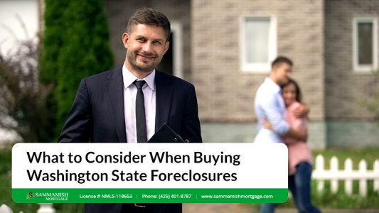 What to Consider When Buying Washington State Foreclosures