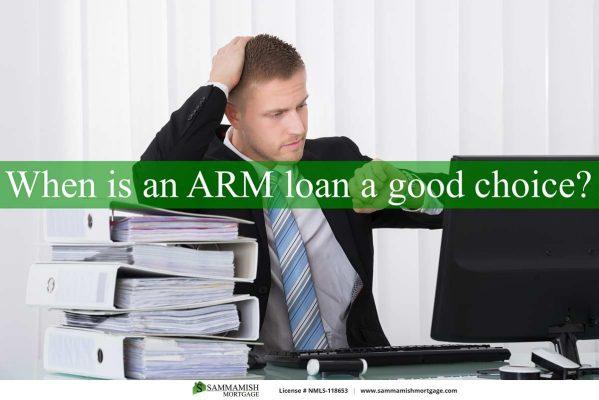 When Is ARM Loan A Good Choice
