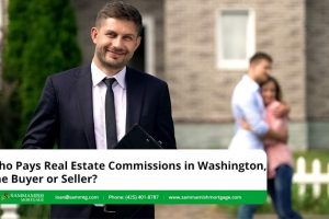 Who Pays Real Estate Commissions in Washington, the Buyer or Seller?