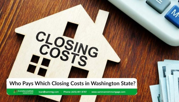 Who Pays Which Closing Costs in Washington State