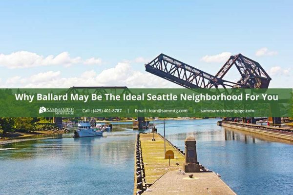 Why Ballard May Be The Ideal Seattle Neighborhood For You