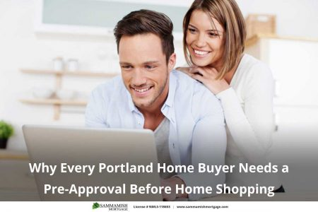 Why Every Portland Home Buyer Needs a Pre Approval Before Home Shopping