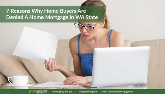 Why home buyers are denied a home mortgage