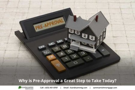 Why is Pre Approval a Great Step to Take Today