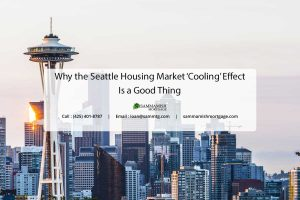 Why the Seattle Housing Market 'Cooling' Effect Is a Good Thing