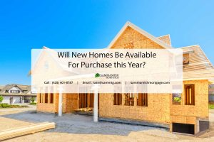 Will New Homes Be Available For Purchase this Year?