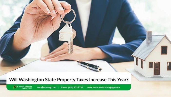 Will Washington State Property Taxes Increase