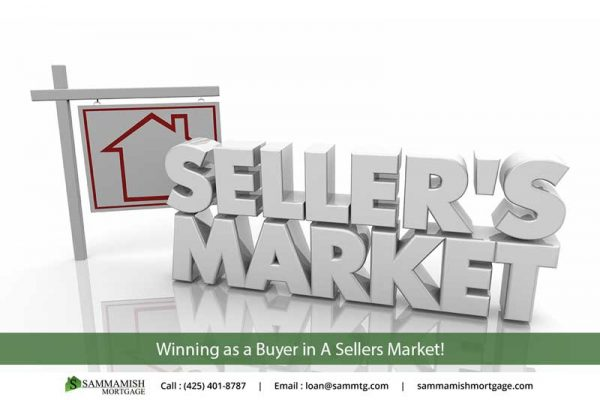 Winning as a Buyer in A Sellers Market