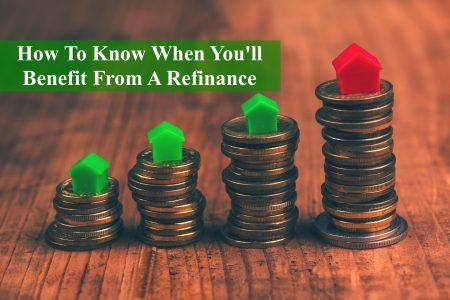 benefit refinance