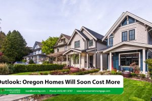 Outlook: Oregon Homes Will Cost More Later in 2021