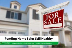 Pending Home Sales Still Healthy
