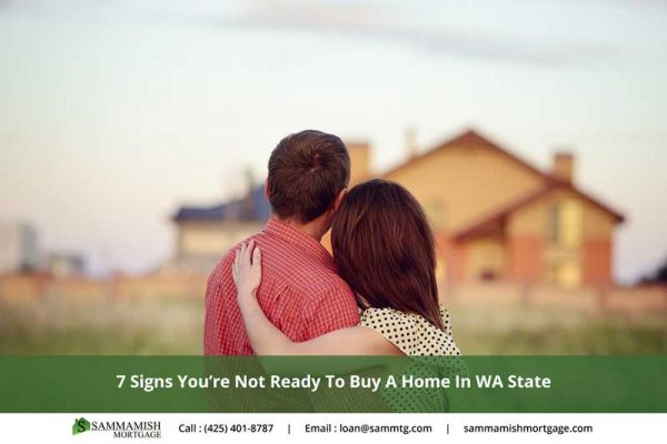 sign you may not be ready to buy a home