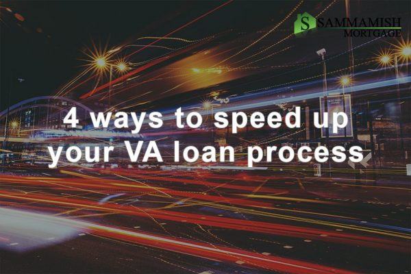 speed VA loan process