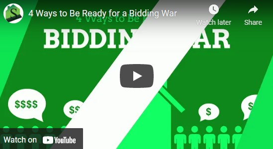 Ways to Be Ready for a Bidding War