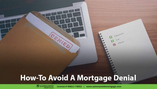 How-To Avoid A Mortgage Denial