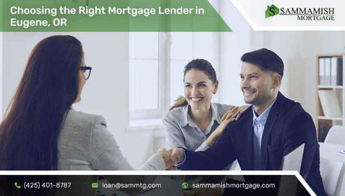 Choosing the Right Mortgage Lender in Eugene, OR