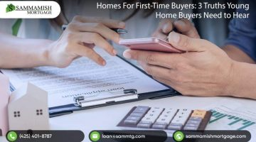 Homes For First-Time Buyers: The Three Truths Young Home Buyers Need To Hear